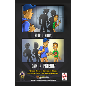 stop a bully gain a friend 11x17 poster