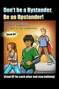 Dont Be A Bystander Be An Upstander Hero Posters